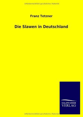 Die Slawen in Deutschland