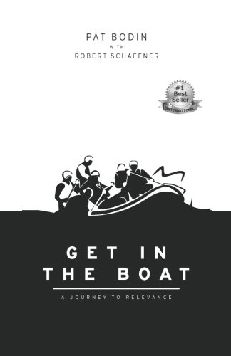 Get in the Boat: A Journey to Relevance (Model Boat Parts)