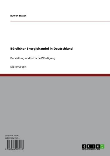 borslicher-energiehandel-in-deutschland-darstellung-und-kritische-wurdigung-german-edition