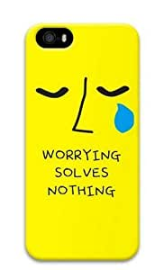 Armener Hard Protective 3D Iphone5 5S Case With Worrying Solves Nothing