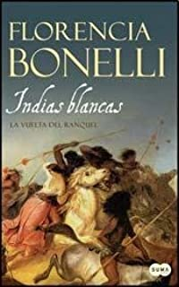 INDIAS BLANCAS 2 (Spanish Edition)