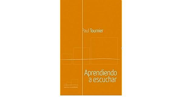 Amazon.com: Aprendiendo a escuchar (Spanish Edition) eBook: Paul Tournier: Kindle Store