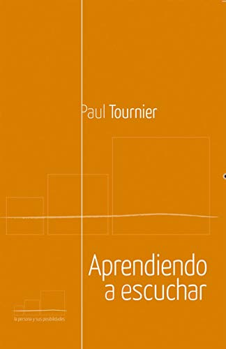 Aprendiendo a escuchar (Spanish Edition) by [Tournier, Paul]
