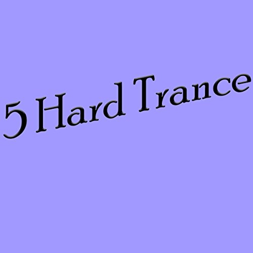 5 Hard Trance