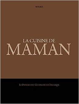 Amazon In Buy La Cuisine De Maman La Patrimoine Culinaire De