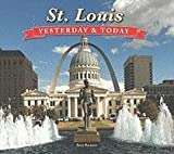 Yesterday and Today St. Louis, Publications International Ltd. Staff, 1412715768