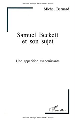 Samuel Beckett et son sujet: Une apparition évanouissante (Collection Psychanalyse et civilisations) (French Edition) (French) Paperback – January 1, 1996