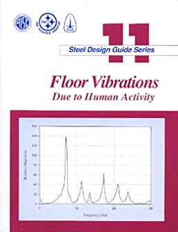 floor vibrations due to human activity steel design guide series rh amazon com steel design guide series 1 pdf steel design guide series 3 pdf