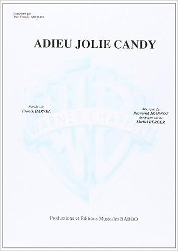 Michael Jean-Francois Adieu Jolie Candy Voice /& Piano Book