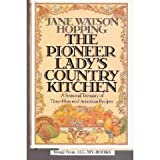 The Pioneer Lady's Country Kitchen, Jane W. Hopping, 0394571975