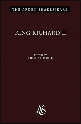King Richard II: Third Series (Arden Shakespeare) 9781903436325 Higher Education Textbooks at amazon
