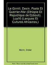 Le Ginnili, devin, poete et guerrier afar (Ethiopie et Republique de Djibouti). LCA16