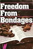 Freedom from Bondages, Marilyn Hickey, 0914307290