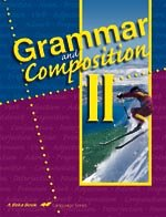 Grammar and Composition II Work-Text (A Beka Book Language for sale  Delivered anywhere in USA