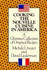 Cooking the Nouvelle Cuisine in America, Michele Urvater and David Liedermann, 0894802151