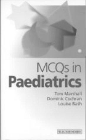 MCQs in Paediatrics, 1e (McQ - Saunders)