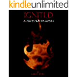 Ignited (Twin Flames Novels Book 1) (English Edition)