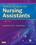 Mosby's Textbook for Nursing Assistants (Cl) (8th, 12) by PhD, Sheila A Sorrentino RN MSN - MS, Leighann Remmert BSN [Hardcover (2011)] by Mosby, Hardcover(2011)