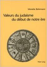 Valeurs Du Judaisme Ju Debut de Notre Ere