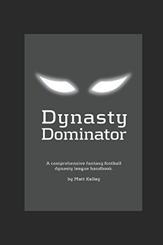 fantasy-football-dynasty-league-dominator-a-complete-guide-to-fantasy-football-dynasty-league-domina