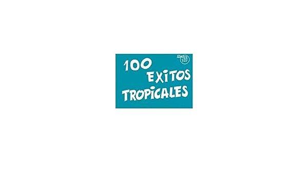 100 Éxitos Tropicales (100 Exitos): Amazon.es: Aa.Vv., Melody ...