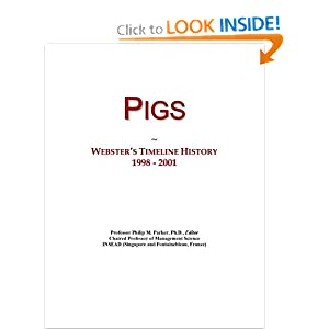 Pigs: Webster's Timeline History, 1998 - 2001 Icon Group International