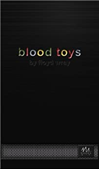 Blood Toys by [Floyd Wray]