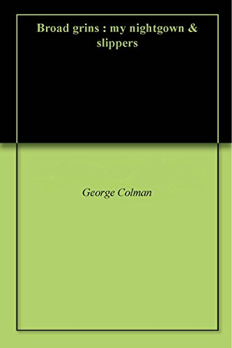 b973aefe29 Broad grins   my nightgown   slippers - Kindle edition by George ...
