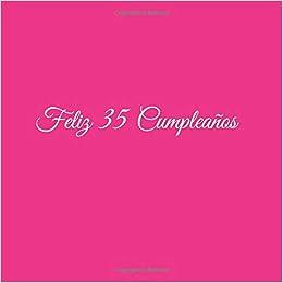 Amazon.com: Feliz 35 cumpleaños: Libro De Visitas 35 Años ...