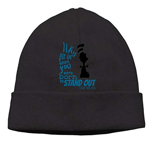 Dr-Seuss-Quotes-why-fit-in-When-You- Warm Winter Hat Knit Beanie Skull Cap Soft Headwear]()