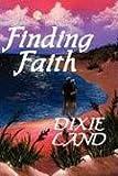 Finding Faith, Dixie Land, 0972503137