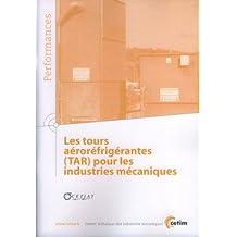 Tours Aerorefrigerantes (tar) Pour Industries Mecaniques