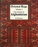 Oriental Rugs: Carpets of Afghanistan v. 3