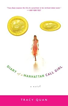 Diary of a Manhattan Call Girl: A Novel by [Quan, Tracy]