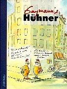 Gaymann's Hühner Gebundenes Buch – 1. Januar 1998 Peter Gaymann Gaymann' s Hühner Eichborn 382183062X