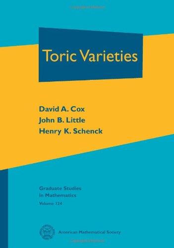 Toric Varieties (Graduate Studies in Mathematics)