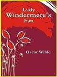 Lady Windermere's Fan (Children Classics)