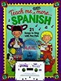 Teach Me Even More... Spanish W/Cassette, Judy Mahoney, 093463369X