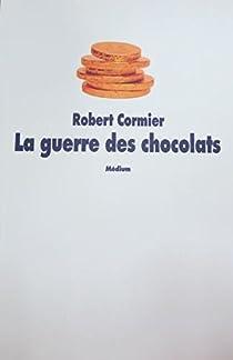 La Guerre des chocolats par Cormier