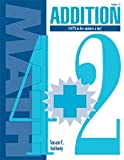 Addition Facts in Five Minutes a Day, Grades 4-6, Susan C. Anthony, 1879478234