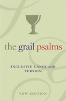 Book The Psalms: The Grail Translation, Inclusive Language Version