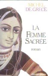La femme sacrée, Michel (prince de Grèce ; 1939-....)