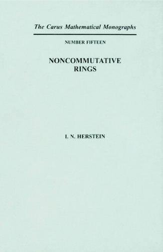 Noncommutative Rings (Mathematical Association of America Textbooks)