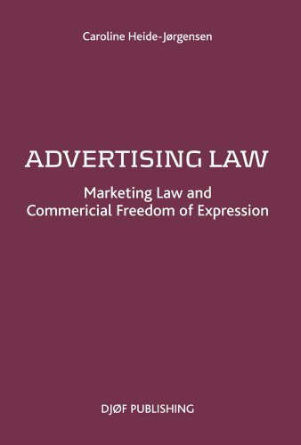 Advertising Law: Marketing Law and Commercial Freedom of Expression