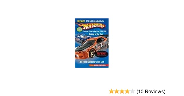 Beckett official price guide to hot wheels kale, doug.