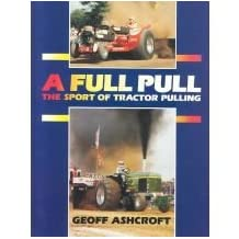 A Full Pull: The Sport of Tractor Pulling