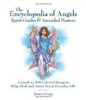 Encyclopedia of Angels, Spirit Guides and Ascended Masters Publisher: Fair Winds Press