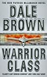 Front cover for the book Warrior Class by Dale Brown