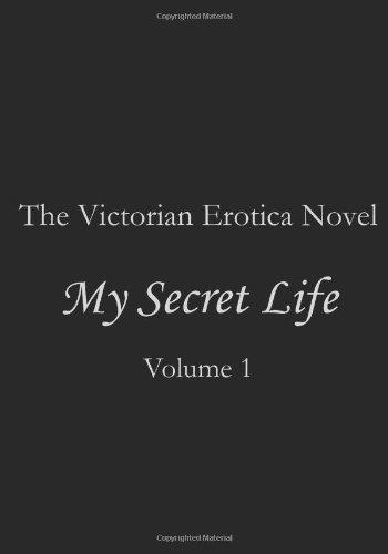 My Secret Life:  Volume I