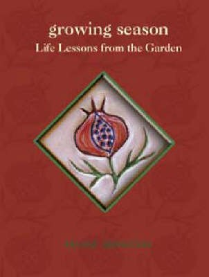 Read Online By Arlene Bernstein - Growing Season: Life Lessons from the Garden (2nd Edition) (2004-05-16) [Paperback] pdf